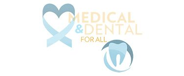 Medical & Dental for All